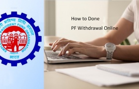 How to Done PF Withdrawal Online